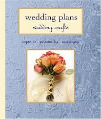 Wedding Plans Wedding Crafts