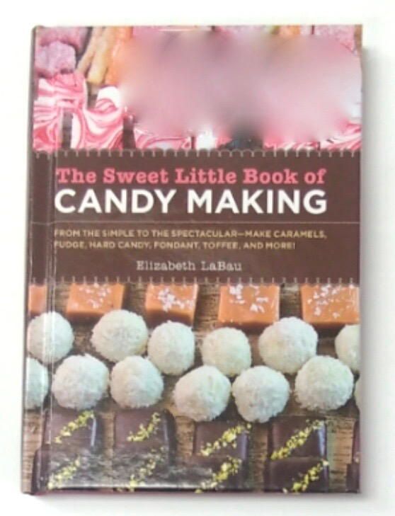 Sweet Little Book Of Candy Making