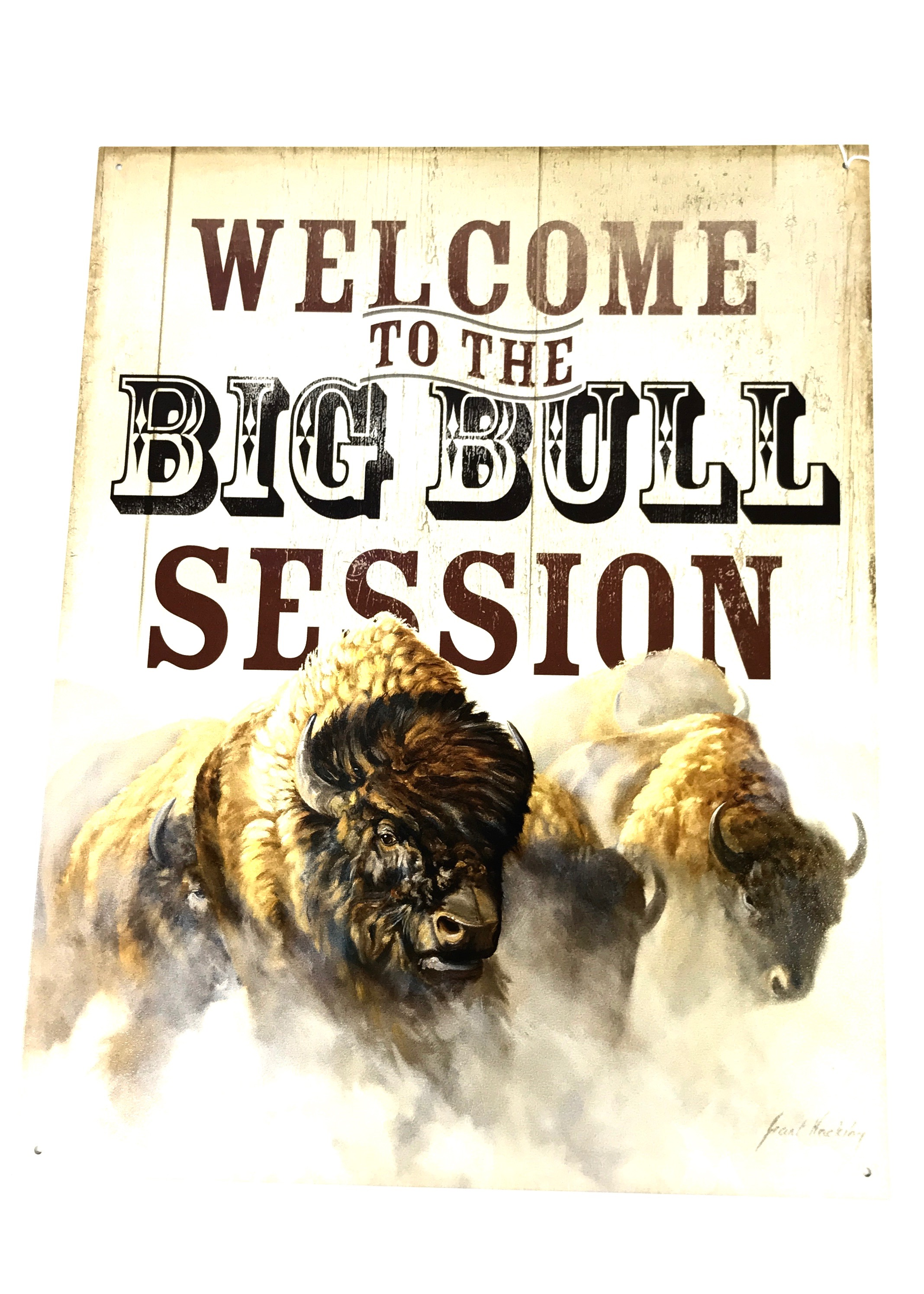 (8280) Welcome Bull Session Bison 12x16 Tin Sign