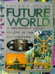 Futureworld 21st Century book