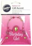 Birthday Girl Gift Accent