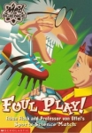 Mad Science: Foul Play Ethan Flask